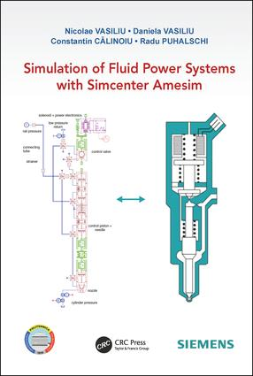 Simulation of Fluid Power Systems with Simcenter Amesim: 1st Edition (Hardback) book cover