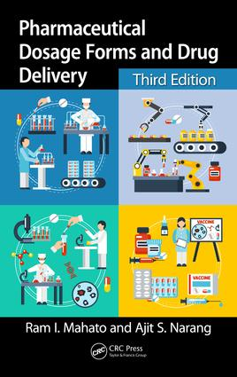 Pharmaceutical Dosage Forms and Drug Delivery: Revised and Expanded, 3rd Edition (Hardback) book cover