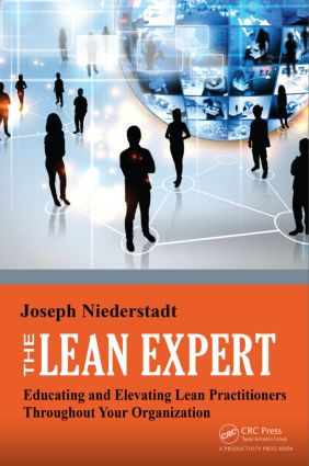 The Lean Expert: Educating and Elevating Lean Practitioners Throughout Your Organization, 1st Edition (Paperback) book cover