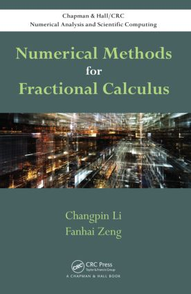 Numerical Methods for Fractional Calculus: 1st Edition (Hardback) book cover