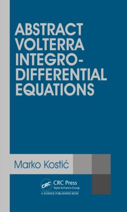 Abstract Volterra Integro-Differential Equations: 1st Edition (Hardback) book cover