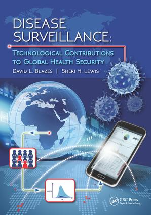 Disease Surveillance: Technological Contributions to Global Health Security, 1st Edition (Hardback) book cover