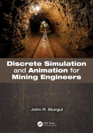 Discrete Simulation and Animation for Mining Engineers book cover
