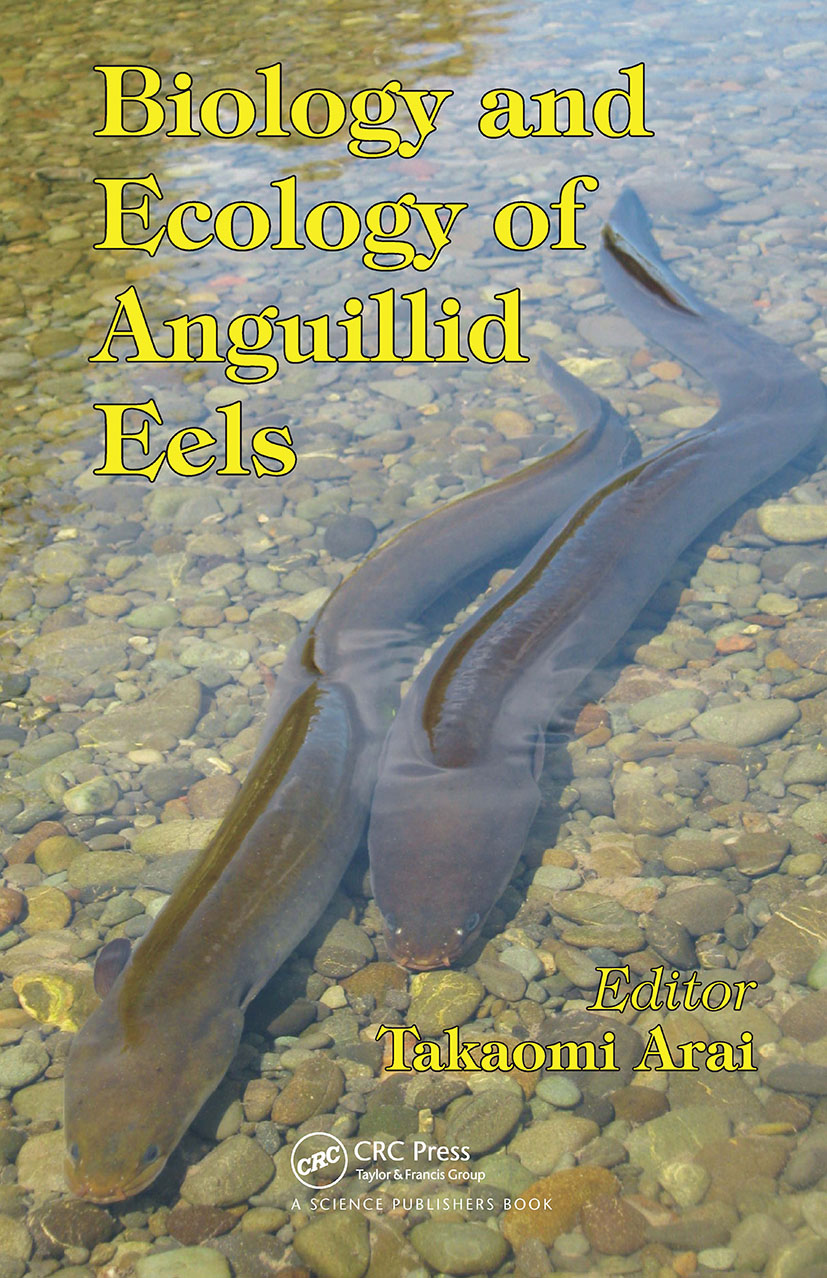 Biology and Ecology of Anguillid Eels: 1st Edition (Hardback) book cover