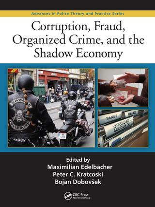 Corruption, Fraud, Organized Crime, and the Shadow Economy: 1st Edition (Hardback) book cover