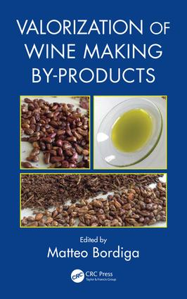 Valorization of Wine Making By-Products: 1st Edition (Hardback) book cover