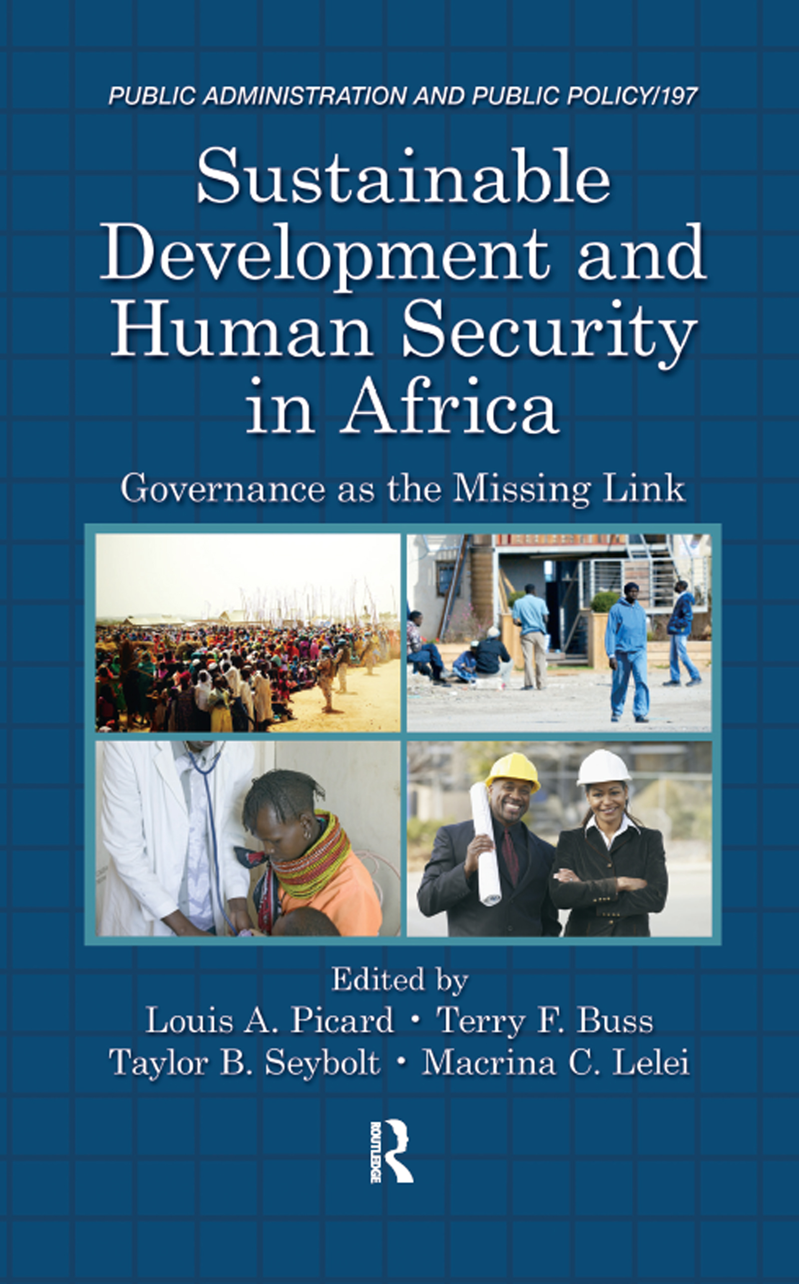 Sustainable Development and Human Security in Africa: Governance as the Missing Link, 1st Edition (Hardback) book cover