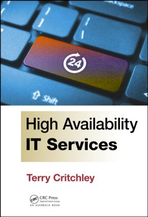 High Availability IT Services: 1st Edition (Hardback) book cover
