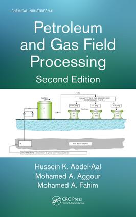 Petroleum and Gas Field Processing book cover
