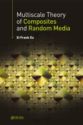 Multiscale Theory of Composites and Random Media: 1st Edition (Hardback) book cover
