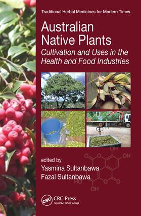 Australian Native Plants: Cultivation and Uses in the Health and Food Industries, 1st Edition (Hardback) book cover