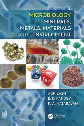 Microbiology for Minerals, Metals, Materials and the Environment (Hardback) book cover