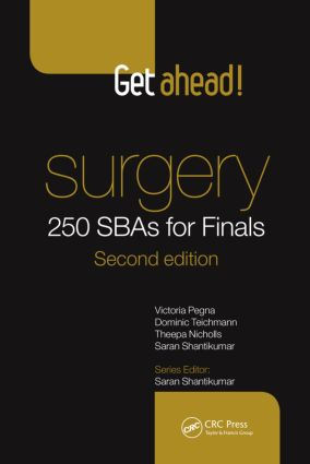 Get Ahead! Surgery: 250 SBAs for Finals, Second Edition book cover