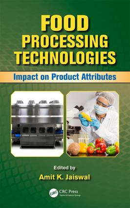 Food Processing Technologies: Impact on Product Attributes, 1st Edition (Hardback) book cover