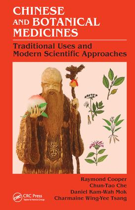 Chinese and Botanical Medicines: Traditional Uses and Modern Scientific Approaches book cover