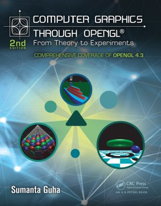 Computer Graphics Through OpenGL: From Theory to Experiments, 2nd Edition (Hardback) book cover