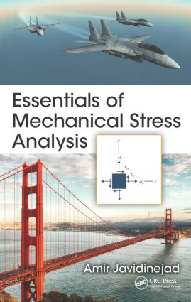 Essentials of Mechanical Stress Analysis: 1st Edition (Hardback) book cover