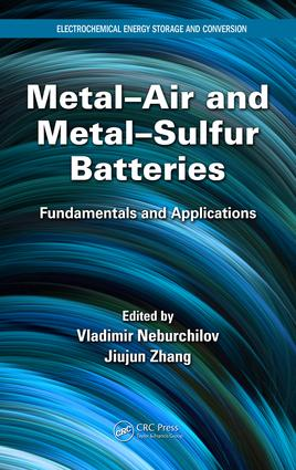 Metal-Air and Metal-Sulfur Batteries: Fundamentals and Applications book cover