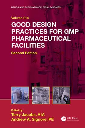 Good Design Practices for GMP Pharmaceutical Facilities: 2nd Edition (Hardback) book cover