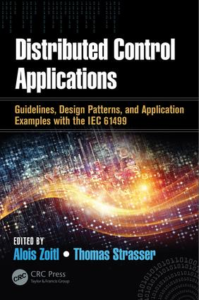 Distributed Control Applications: Guidelines, Design Patterns, and Application Examples with the IEC 61499 book cover