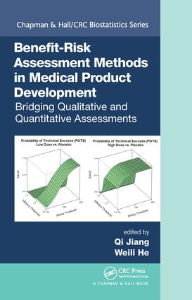 Benefit-Risk Assessment Methods in Medical Product Development: Bridging Qualitative and Quantitative Assessments, 1st Edition (Hardback) book cover