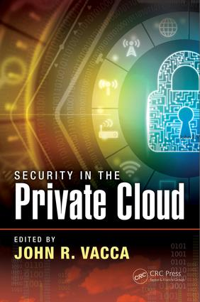 Security in the Private Cloud: 1st Edition (Hardback) book cover
