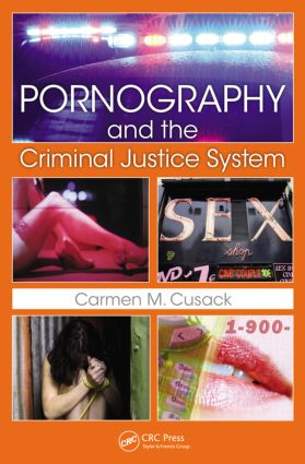 Pornography and The Criminal Justice System: 1st Edition (Paperback) book cover
