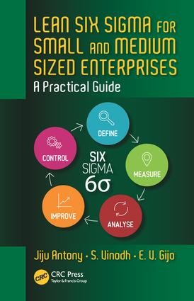 Lean Six Sigma for Small and Medium Sized Enterprises: A Practical Guide, 1st Edition (Hardback) book cover