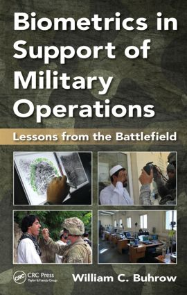 Biometrics in Support of Military Operations: Lessons from the Battlefield book cover