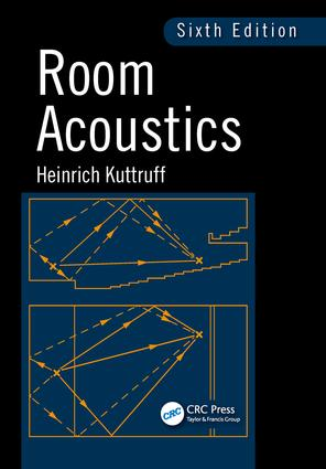 Room Acoustics, Sixth Edition book cover