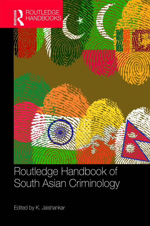 Routledge Handbook of South Asian Criminology book cover