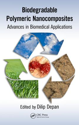 Biodegradable Polymeric Nanocomposites: Advances in Biomedical Applications, 1st Edition (Hardback) book cover