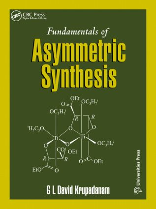 Fundamentals of Asymmetric Synthesis: 1st Edition (Hardback) book cover