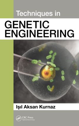 Techniques in Genetic Engineering: 1st Edition (Hardback) book cover
