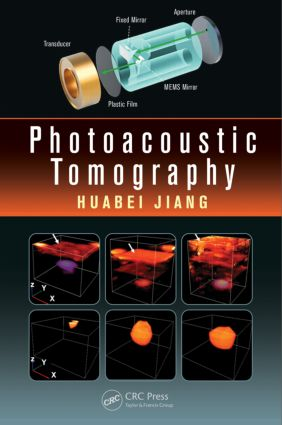 Photoacoustic Tomography: 1st Edition (Hardback) book cover