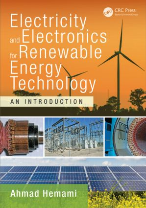Electricity and Electronics for Renewable Energy Technology: An Introduction, 1st Edition (Hardback) book cover