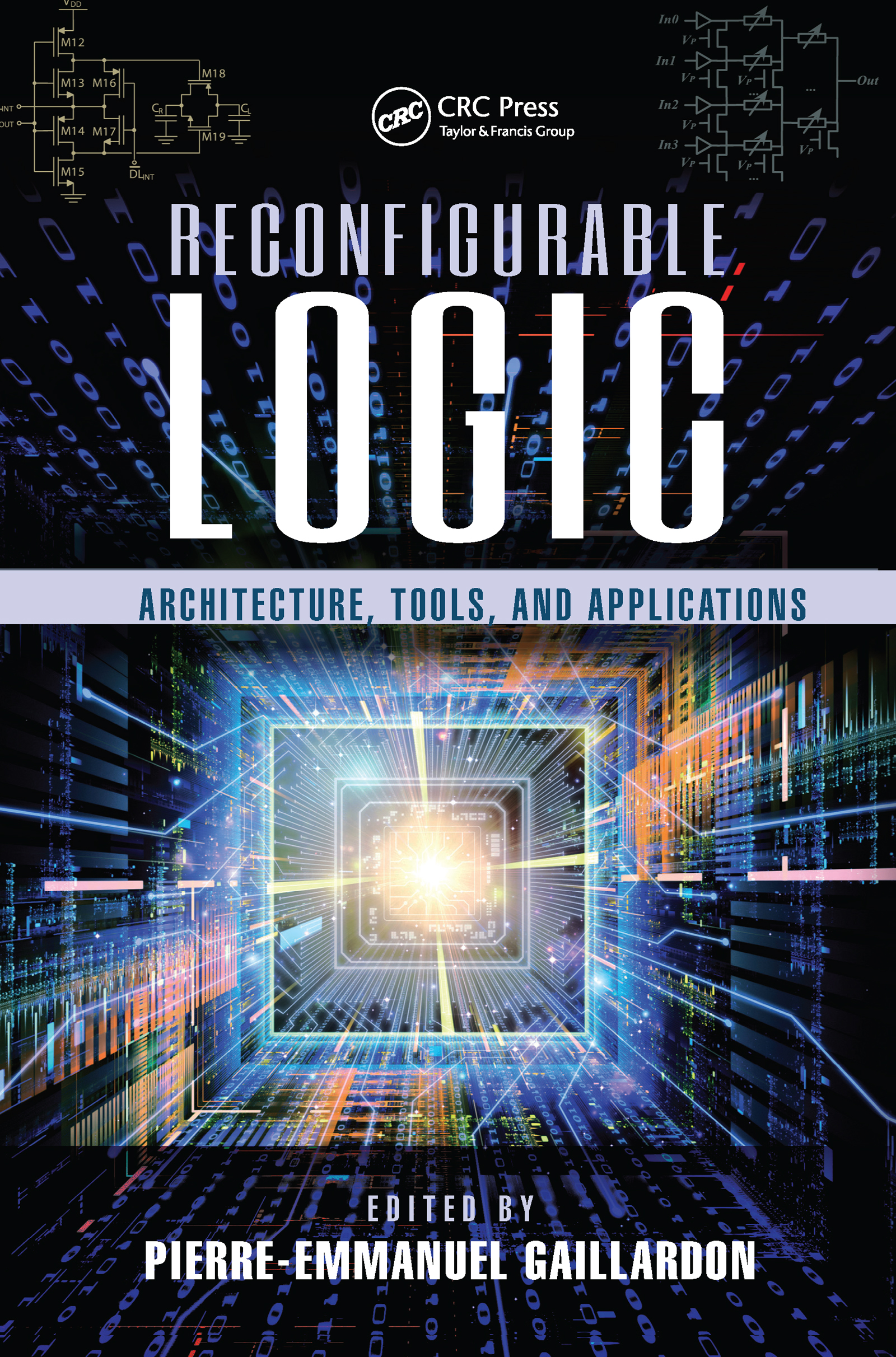 Reconfigurable Logic: Architecture, Tools, and Applications, 1st Edition (Hardback) book cover