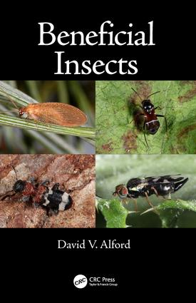 Beneficial Insects: 1st Edition (Hardback) book cover