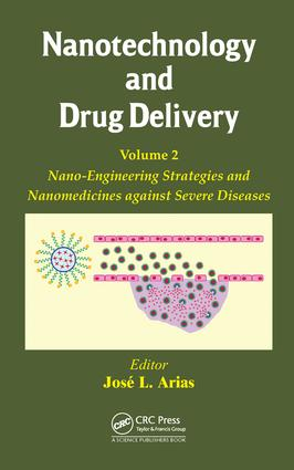 Nanotechnology and Drug Delivery, Volume Two: Nano-Engineering Strategies and Nanomedicines against Severe Diseases, 1st Edition (Hardback) book cover