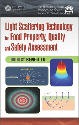 Light Scattering Technology for Food Property, Quality and Safety Assessment: 1st Edition (Hardback) book cover