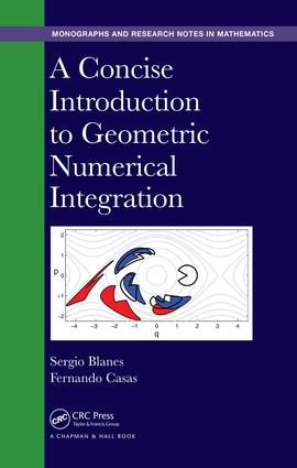 A Concise Introduction to Geometric Numerical Integration: 1st Edition (Hardback) book cover
