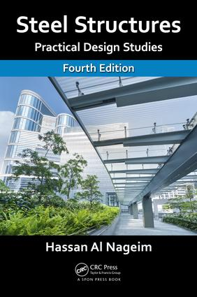 Steel Structures: Practical Design Studies, Fourth Edition, 4th Edition (Paperback) book cover