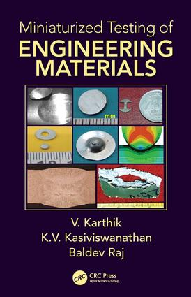 Miniaturized Testing of Engineering Materials: 1st Edition (Hardback) book cover
