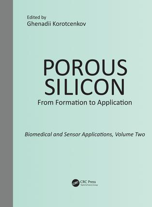 Porous Silicon: From Formation to Application: Biomedical and Sensor Applications, Volume Two: 1st Edition (Paperback) book cover