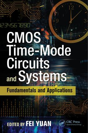 CMOS Time-Mode Circuits and Systems: Fundamentals and Applications, 1st Edition (Hardback) book cover