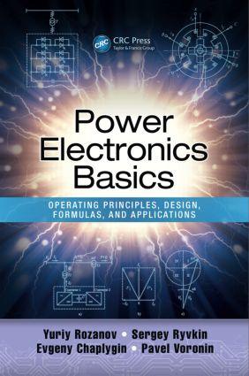 Power Electronics Basics: Operating Principles, Design, Formulas, and Applications, 1st Edition (Hardback) book cover