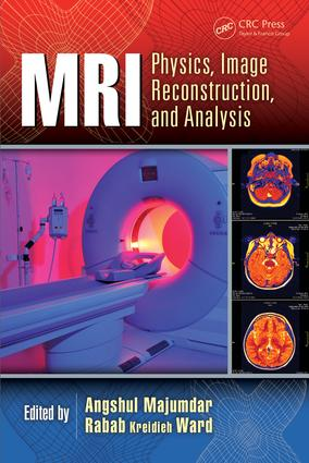 MRI: Physics, Image Reconstruction, and Analysis, 1st Edition (Hardback) book cover