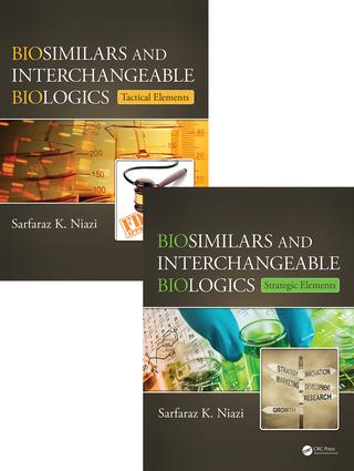 Biosimilar and Interchangeable Biologics: From Cell Line to Commercial Launch, Two Volume Set, 1st Edition (Hardback) book cover