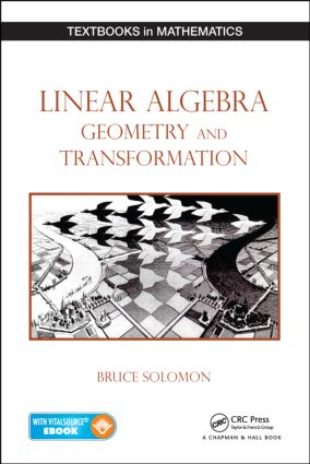 Linear Algebra, Geometry and Transformation: 1st Edition (e-Book) book cover