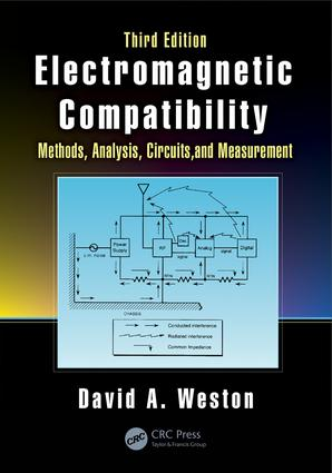 Electromagnetic Compatibility: Methods, Analysis, Circuits, and Measurement, Third Edition, 3rd Edition (Hardback) book cover